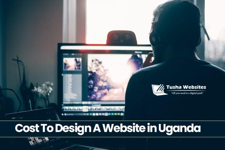 Cost To Design A Website in Uganda